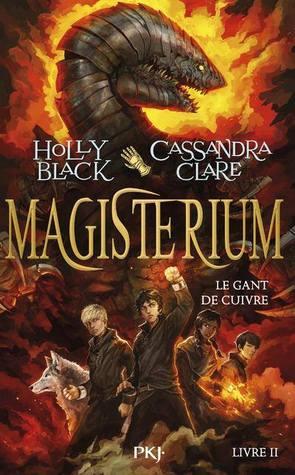 Le Gant de Cuivre (Magisterium, #2)