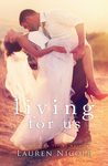 Living For Us: The Wedding (SFU Novella)