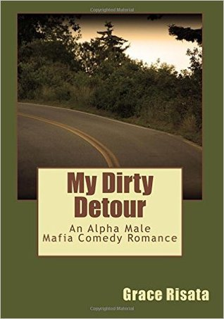 My Dirty Detour by Grace Risata
