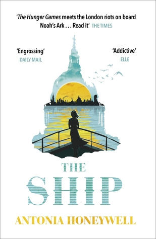 Book cover of The Ship by Antonia Honeywell