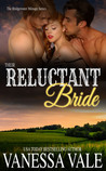 Their Reluctant Bride (Bridgewater Menage, #6)