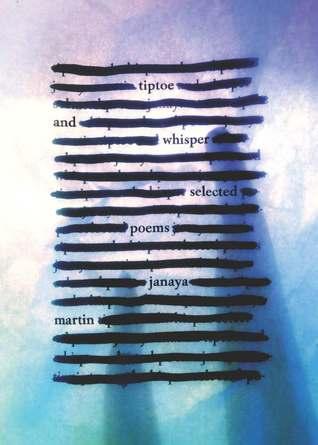 Tiptoe and Whisper by Janaya Martin