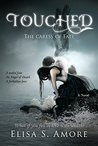 Touched - The Caress of Fate: (A Young Adult Fantasy Novel Based On A Norwegian Legend. The Touched Superhero Angel Romance Series, Book 1).