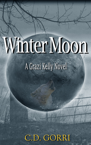 Winter Moon: A Grazi Kelly Novel #4