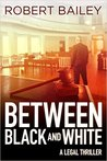 Between Black and White (McMurtrie and Drake Legal Thrillers #2)