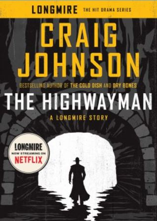 Book Review: Craig Johnson's The Highwayman