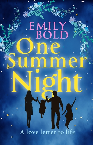 One Summer Night: A Love Letter to Life