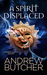 A Spirit Displaced (Lansin Island, #3) by Andrew Butcher