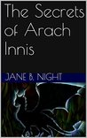 The Secrets of Arach Innis