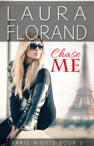 Chase Me (Paris Nights #2)