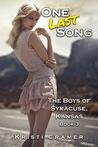 One Last Song (The Boys of Syracuse, Kansas #3)