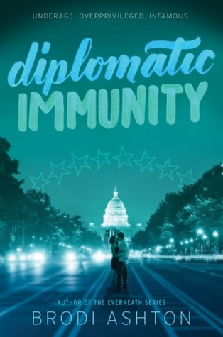 Diplomatic Immunity by Brodi Ashton