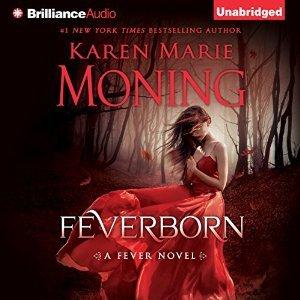 Audiobook Review: Feverborn by Karen Marie Moning (@luckylukeekul)