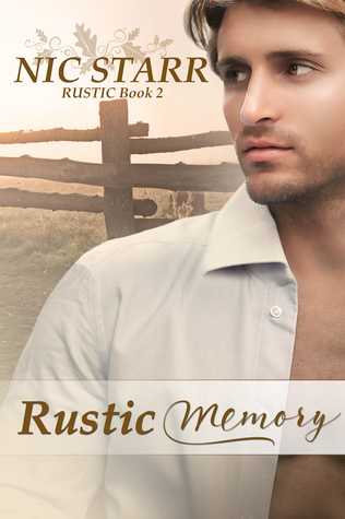 Rustic Memory (Rustic, #2)