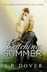 Catching Summer (Second Chances, #6)
