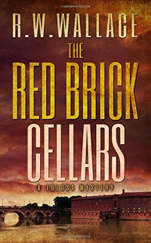 The Red Brick Cellars by R.W. Wallace
