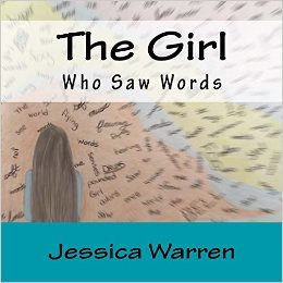 The Girl Who Saw Words by Jessica  Warren
