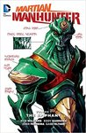 Martian Manhunter Vol. 1: The Epiphany