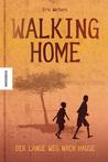 Walking Home - Der lange Weg nach Hause