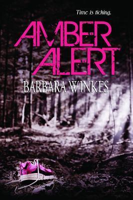 Amber Alert by Barbara Winkes