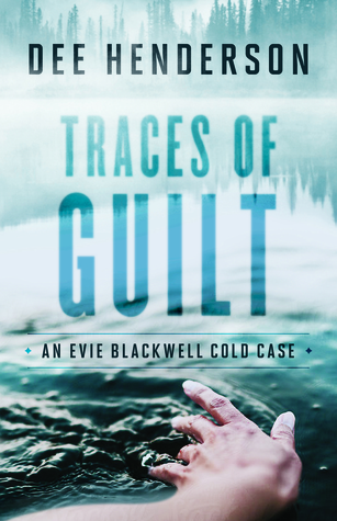 Traces of Guilt (Evie Blackwell Cold Case #1)