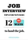 Job Interview Tips For Winners: 12 Key Ways To Land The Job