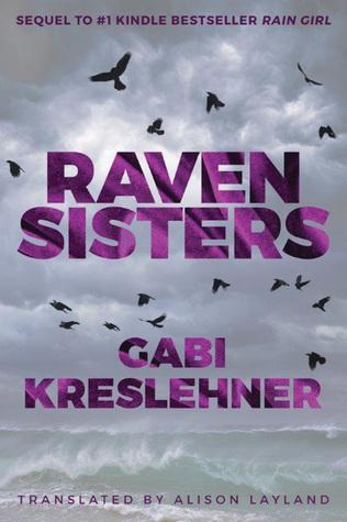 Raven Sisters (Franza Oberwieser, #2)