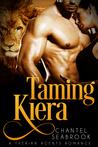Taming Kiera