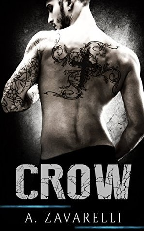 CROW (Boston Underworld Book 1) by A. Zavarelli