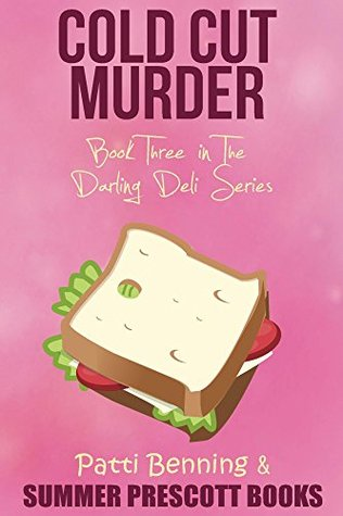Cold Cut Murder by Patti Benning