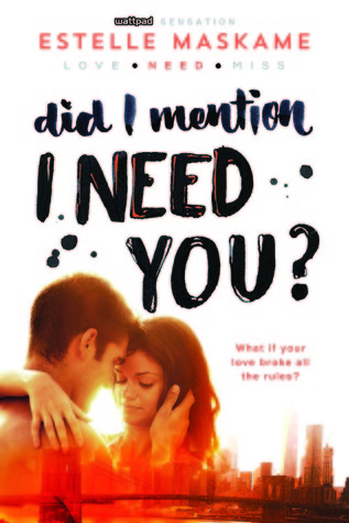 Did I Mention I Need You? (DIMILY, #2)