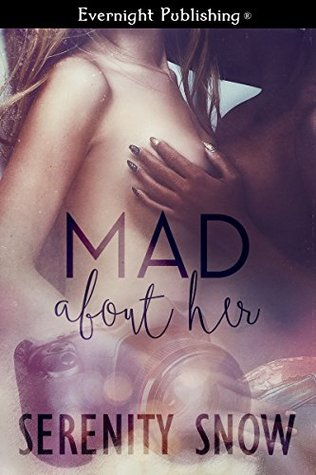Book Review: Mad About Her by Serenity Snow
