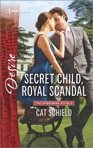 Secret Child, Royal Scandal by Cat Schield