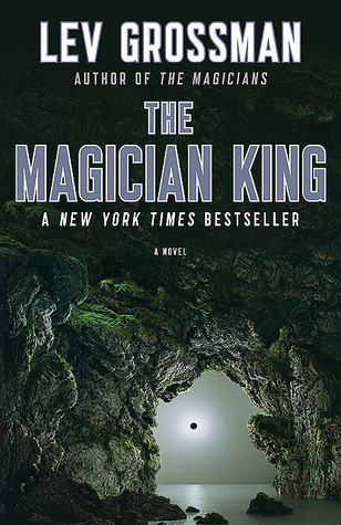 Book Review: Lev Grossman's The Magician King