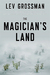 The Magician's Land (The Ma...