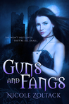 Guns and Fangs