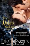 The Duke's Match Girl by Lila DiPasqua