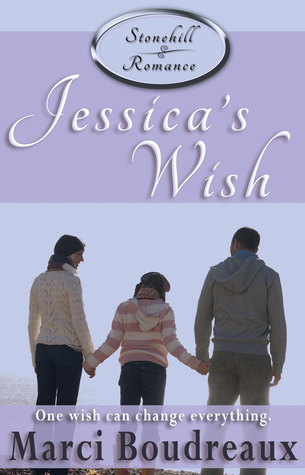 Jessica's Wish by Marci Boudreaux