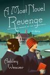 A Most Novel Revenge (Amory Ames Mystery #3)