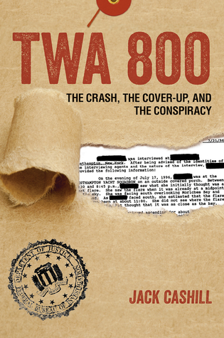 The Crash, the Cover-Up, and the Conspiracy - Jack Cashill