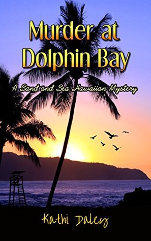 Murder at Dolphin Bay by Kathi Daley