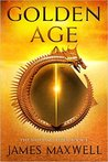 Golden Age (The Shifting Tides, #1) by James   Maxwell