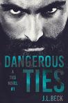 Dangerous Ties (A Ties, #1)