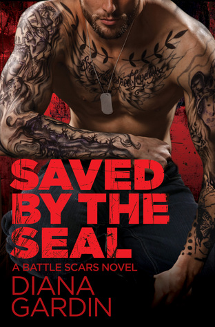 Saved By The SEAL (Battle Scars #2)
