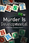 Murder Is Developmental (Susan Wiles Schoolhouse Mystery, #5)