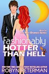 Fashionably Hotter Than Hell (Hot Damned #6)