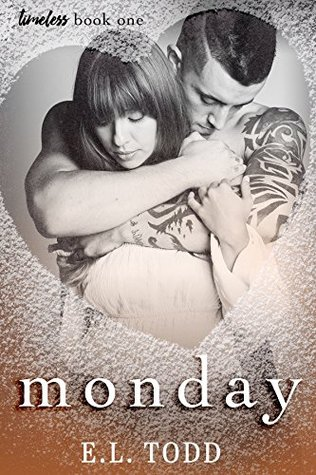 Monday (Timeless #1) by E.L. Todd