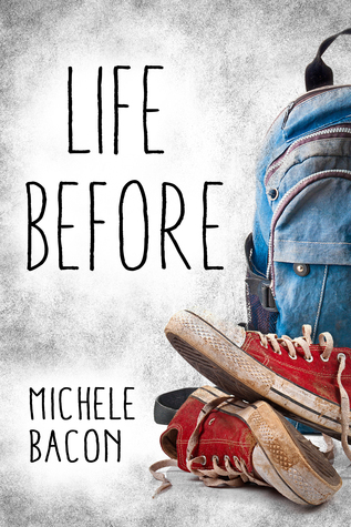 book cover: Life Before. Dirty red sneakers sit in front of a backpack