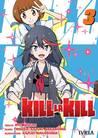Kill la Kill, Vol. 3 (Kill la Kill, #3)