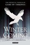 Winter is Coming: The Medieval World of Game of Thrones (20151021)